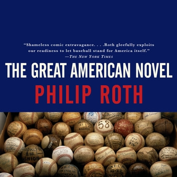 Great American Novel, The audiobook by Philip Roth