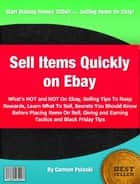 Sell Items Quickly on Ebay ebook by Carmen Pulaski
