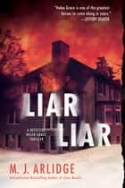 Liar Liar ebook by M.j. Arlidge