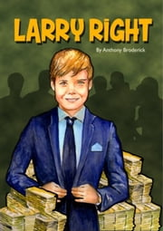The Larry Right Series