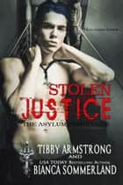 Stolen Justice - The Asylum Fight Club, #9 ebook by