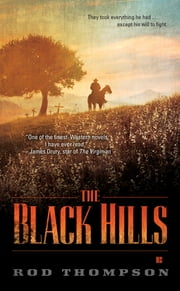 The Black Hills ebook by Rod Thompson