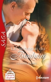 Le serment du bonheur - Saga La dynastie des Danforth - tome 12 ebook by Leanne Banks