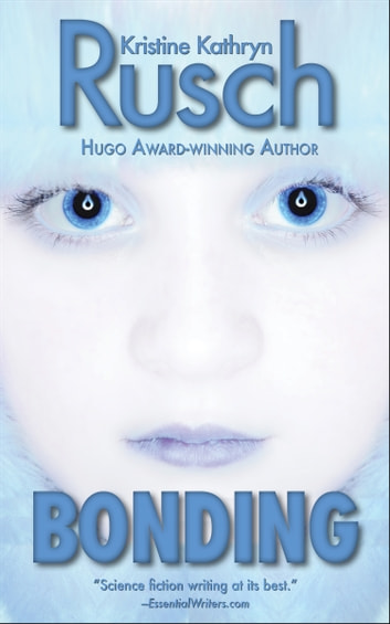 Bonding ebook by Kristine Kathryn Rusch