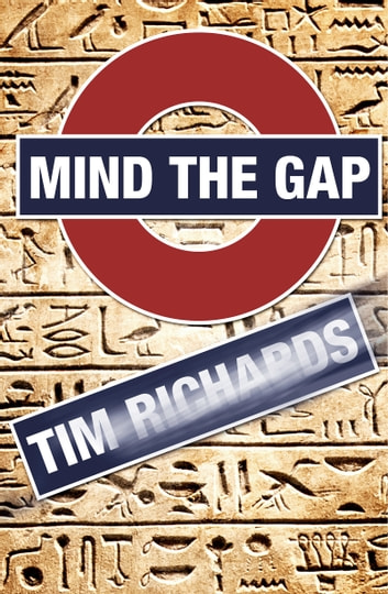 Mind the Gap ebook by Tim Richards