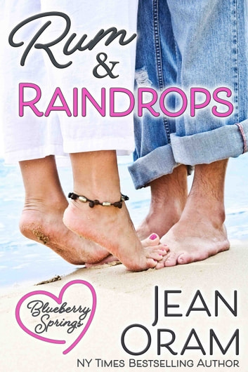 Rum and Raindrops - A Blueberry Springs Sweet Romance ebook by Jean Oram