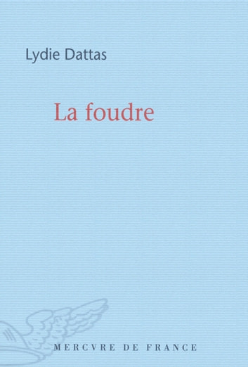La foudre ebook by Lydie Dattas