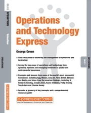 Operations and Technology Express: Operations 06.01 ebook by Green, George