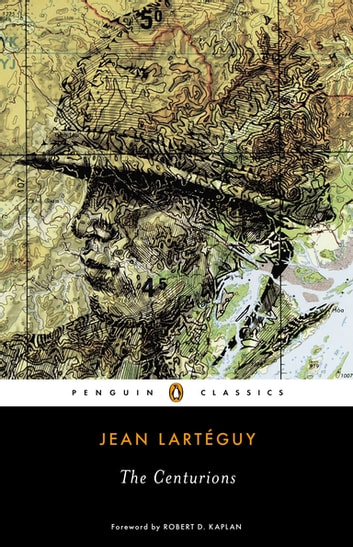 The Centurions ebook by Jean Larteguy