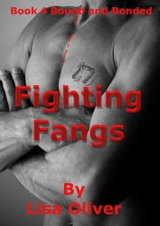Fighting Fangs ebook by Lisa Oliver