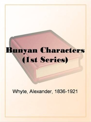 Bunyan Characters ebook by Alexander Whyte