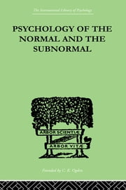 Psychology Of The Normal And The Subnormal ebook by Goddard, Henry Herbert