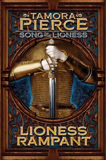 Lioness Rampant eBook by Tamora Pierce