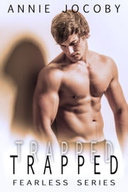 Trapped - Fearless Book 3 ebook by Annie Jocoby
