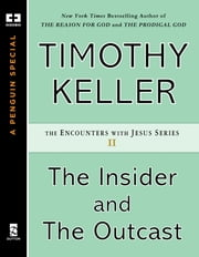 The Insider and the Outcast ebook by Timothy Keller