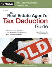 Real Estate Agent's Tax Deduction Guide, The ebook by Stephen Fishman