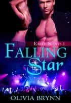 Falling Star ebook by Olivia Brynn