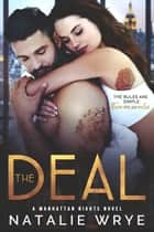 The Deal - A Brother's Best Friend Romance ebook by Natalie Wrye