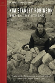 The Lucky Strike ebook by Kim Stanley Robinson