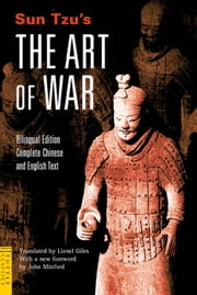 Sun Tzu's The Art of War - Bilingual Edition Complete Chinese and English Text ebook by Sun Tzu,Lionel Giles,John Minford