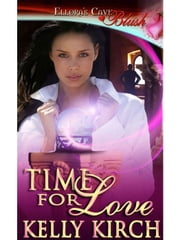 Time for Love ebook by Kelly Kirch