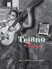 From Tejano to Tango - Essays on Latin American Popular Music ebook by