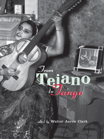 from tejano to tango essays on latin american popular music