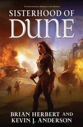 Sisterhood of Dune ebook by Brian Herbert,Kevin J. Anderson
