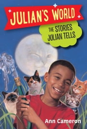 The Stories Julian Tells ebook by Ann Cameron, Ann Strugnell