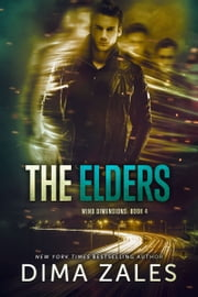 The Elders (Mind Dimensions Book 4) ebook by Dima Zales, Anna Zaires