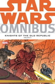Star Wars Omnibus Knights of the Old Republic Vol. 2 ebook by John Jackson Miller,Brian Ching,Bong Dazo