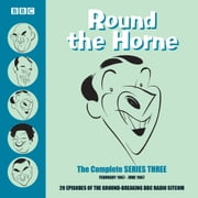 Round the Horne: Complete Series 3 - Classic Comedy from the BBC Archives livre audio by Barry Took, Marty Feldman