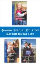 Harlequin Special Edition May 2018 Box Set 1 of 2 - The Nanny's Double Trouble\A Bachelor, a Boss and a Baby\The Lieutenants' Online Love ebook by Rachel Lee, Christine Rimmer, Caro Carson