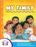 My Family ebook by Kim Mitzo Thompson, Karen Mitzo Hilderbrand, Roberta Collier-Morales,...