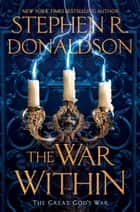 The War Within ebook by Stephen R. Donaldson