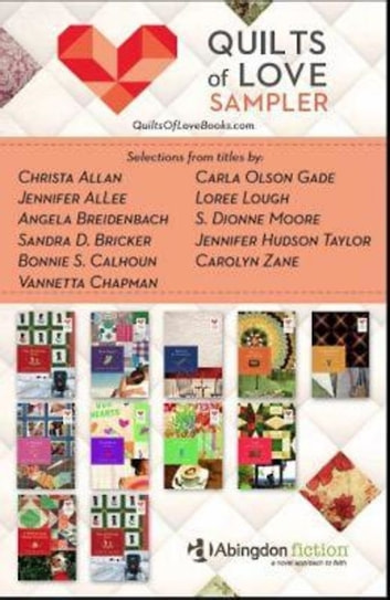 Free Quilts Of Love Fiction Sampler Ebook Epub Ebook By Bonnie S