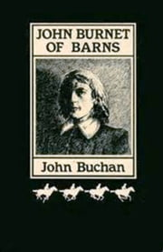 John Burnet of Barns A Romance ebook by John Buchan