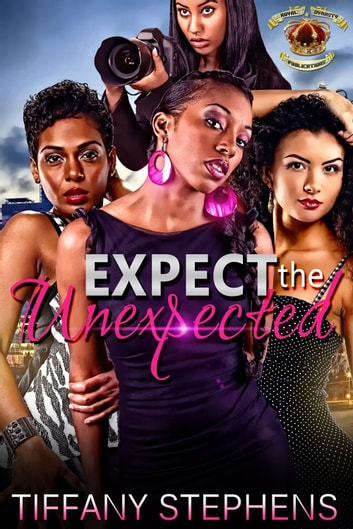 Expect The Unexpected ebook by Tiffany Stephens