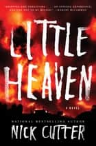 Little Heaven ebook by Nick Cutter