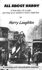 All About Harry ebook by Harry Laughton