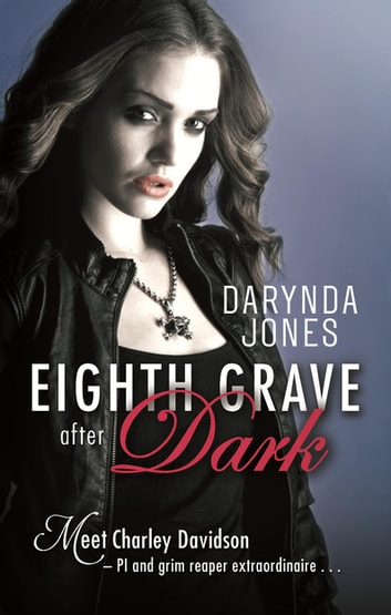 Eighth Grave After Dark - Number 8 in series ebook by Darynda Jones