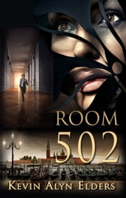 ROOM 502 ebook by Kevin Alyn Elders