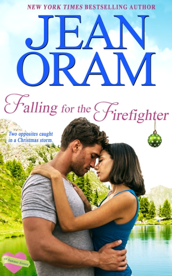 Falling for the Firefighter - A Christmas Romance ebook by Jean Oram