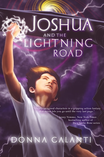 Joshua and the Lightning Road ebook by Donna Galanti