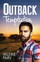 Outback Temptation ebook by Valerie Parv