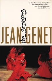 The Screens ebook by Jean Genet