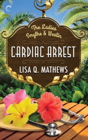 Cardiac Arrest ebook by Lisa Q. Mathews