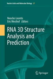 RNA 3D Structure Analysis and Prediction ebook by Neocles Leontis,Eric Westhof