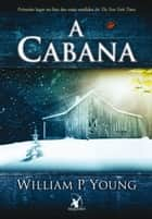 Cabana, A ebook by William P. Young