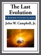 The Last Evolution ebook by